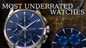 Most Underrated Watches Review
